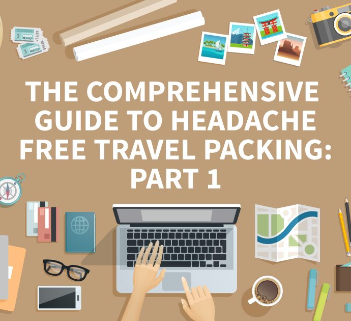 Headache Free Travel Packing Guide Part 1: Packing, Rolling or Folding?