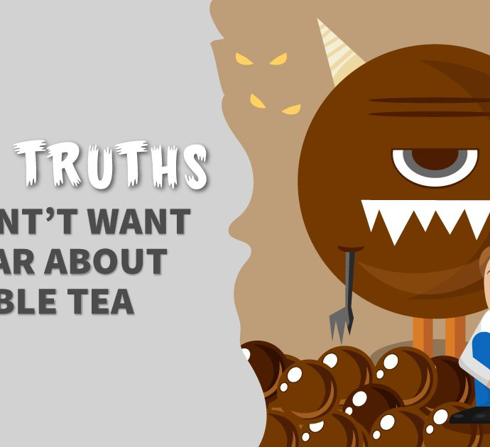 Hard Truths You Don't Want to Hear About Bubble Tea