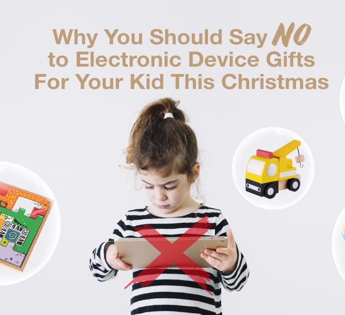 Why You Should Say No to Electronic Device Gifts For Your Kid This Christmas