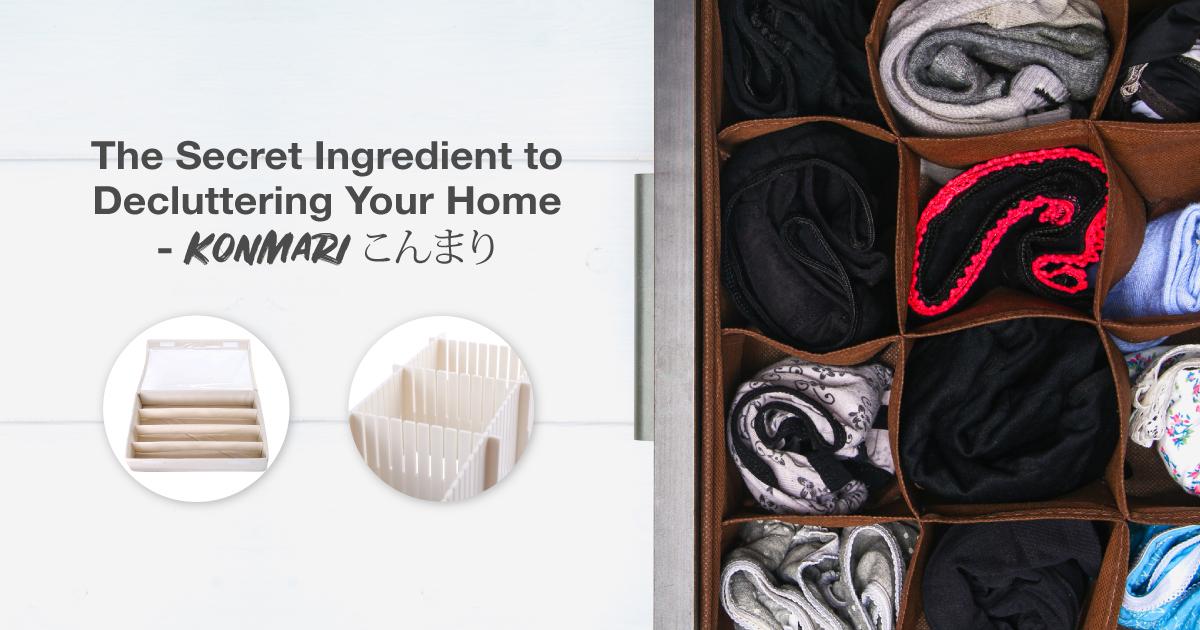 The Secret Ingredient to Decluttering Your Home: KonMari こんまり