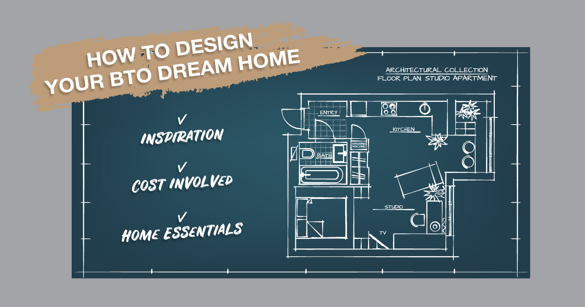 The BTO Guide to End All BTO Guides 2019 Part 6: Designing Your Dream Home