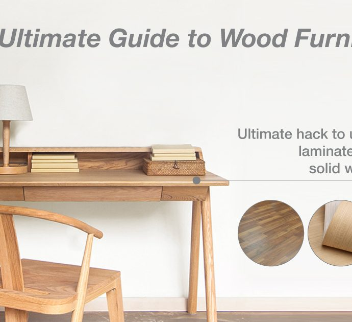 The Ultimate Guide to Wood Furniture