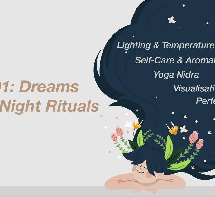 Sleep 101: Dreams & Good-Night Rituals